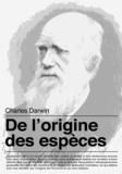 Charles Darwin - De l'origine des espèces.