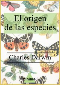 Charles Darwin - El origen de las especies.