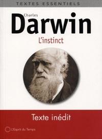 Charles Darwin - Essai sur l'Instinct.