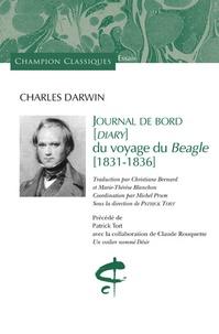 Charles Darwin - Journal de bord (diary) du voyage du Beagle (1831-1836).