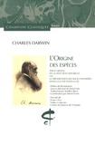 Charles Darwin - L'origine des espèces - Par le moyen de la sélection naturelle, ou la préservation des races favorisées dans la lutte pour la vie.