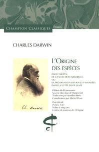 Téléchargement d'ebook gratuit pour kindle L'origine des espèces  - Par le moyen de la sélection naturelle, ou la préservation des races favorisées dans la lutte pour la vie  par Charles Darwin 9782745318626
