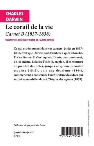 Le corail de la vie. Carnet B (1837-1838)