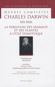 Oeuvres complètes - Tome 21-22, La variation des animaux et des plantes à létat domestique.pdf