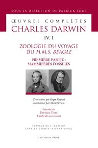 Charles Darwin - Oeuvres complètes - Tome 4, 1, Zoologie du voyage du HMS Beagle - Première partie : mammifères fossiles.