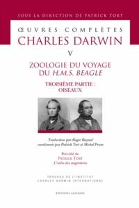 Charles Darwin - Oeuvres complètes - Tome 5, Zoologie du voyage du HMS Beagle - Troisième partie : oiseaux.