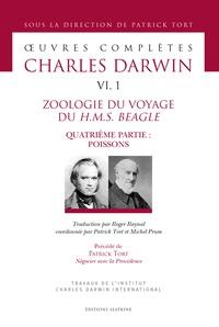 Charles Darwin et Patrick Tort - Oeuvres complètes - Tome 6, Zoologie du voyage du HMS Beagle - Quatrième partie, Poissons.