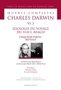 Charles Darwin - Oeuvres complètes - Tome 6, 2, Zoologie du voyage du HMS Beagle - Cinquième partie : reptiles.