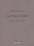 Charles de Bernard et Jean-Claude Colin - La Peau du Lion.