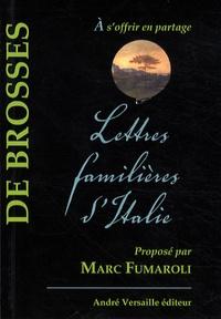 Charles de Brosses - Lettres familières d'Italie.