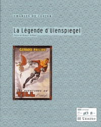 Charles De Coster - La légende d'Ulenspiegel.