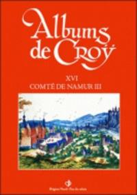 Album de Croÿ - Volume 16, Comté de Namur 3.pdf