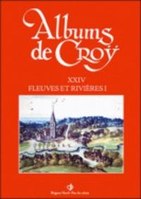 Charles de Croÿ et Jean-Marie Duvosquel - Album de Croÿ - Volume 14, Fleuves et rivières 2.