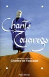 Charles de Foucauld - Chants touaregs.
