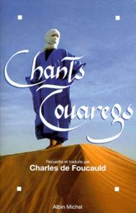Charles de Foucauld - Chants touaregs.