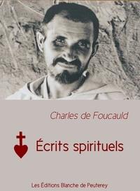 CHARLES DE FOUCAULD - Écrits spirituels.