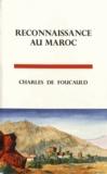 Charles de Foucauld - Reconnaissance au Maroc (1883-1884).
