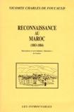 Charles de Foucauld - Reconnaissance au Maroc - 1883-1884.