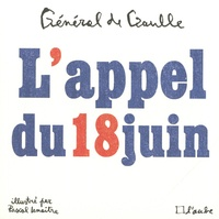 Charles de Gaulle - L'appel du 18 juin.