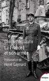 Charles de Gaulle - La France et son armée - Suivi de Histoire des troupes du Levant.
