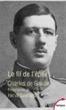 Charles de Gaulle - Le fil de l'épée.
