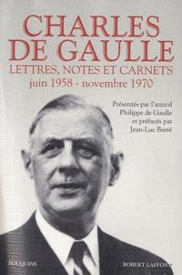 Charles de Gaulle - Lettres, notes et carnets, Charles de Gaulle - Volume 3, Juin 1958 - novembre 1970.