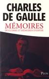 Charles de Gaulle - Mémoires de guerre et mémoires d'espoir.