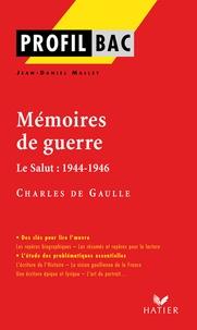 Charles de Gaulle - Mémoires de guerre - Le Salut : 1944-1946 (1959).
