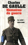 Charles de Gaulle - Mémoires de guerre - Tome 3, Le Salut 1944-1946.