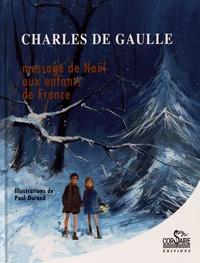 Charles de Gaulle - Message de Noël aux enfants de France.
