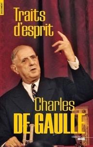 Charles de Gaulle - Traits d'esprit.