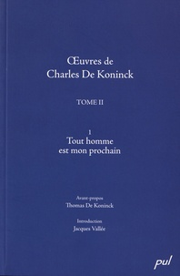 Charles De Koninck - Tout homme est mon prochain.