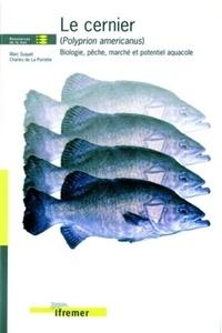 Le cernier (Polyprion americanus). Biologie, pêche, marché et potentiel aquacole.pdf