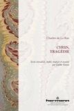 Charles de La Rue - Cyrus, tragédie.