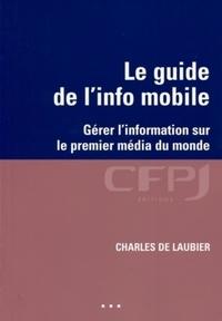 Charles de Laubier - Le guide de l'info mobile - Gérer l'information sur le premier média du monde.