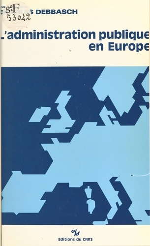 L'administration publique en Europe. Actes du Colloque d'Aix, 1987