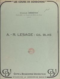 Charles Dédéyan - A.-R. Lesage : Gil Blas (1).