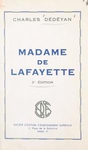 Charles Dédéyan - Madame de Lafayette.