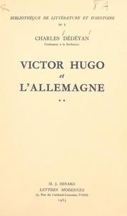 Charles Dédéyan - Victor Hugo et l'Allemagne (2).