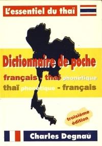 Charles Degnau - Dictionnaire de poche français-thaïlandais et thaïlandais-français phonétique.