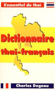 Charles Degnau - Dictionnaire thaï-français.