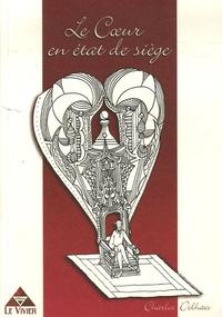 Charles Delhaes - Le Coeur en état de siège.