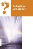 Charles Delhez - Le baptême des adultes.