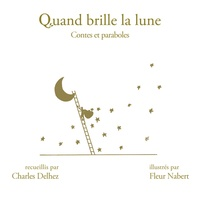 Charles Delhez - Quand brille la Lune - Contes et paraboles.