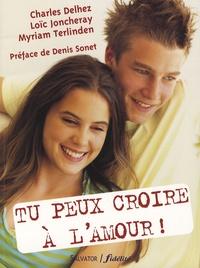Charles Delhez - Tu peux croire à l'amour !.