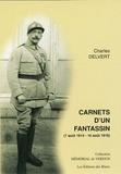 Charles Delvert - Carnets d'un fantassin (7 août 1914 - 16 août 1916).