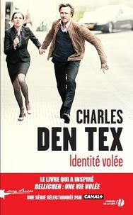 Charles Den Tex - Identité volée.