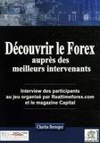 Charles Dereeper - Découvrir le Forex auprès des meilleurs intervenants.