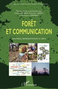Forêt et communication - Héritages, représentations et défis.pdf