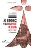 Charles Des Cognets - Les Bretons et la Commune de Paris 1870 1871 - Récit historique.